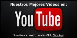 Suscribe a nuestro canal de Youtube