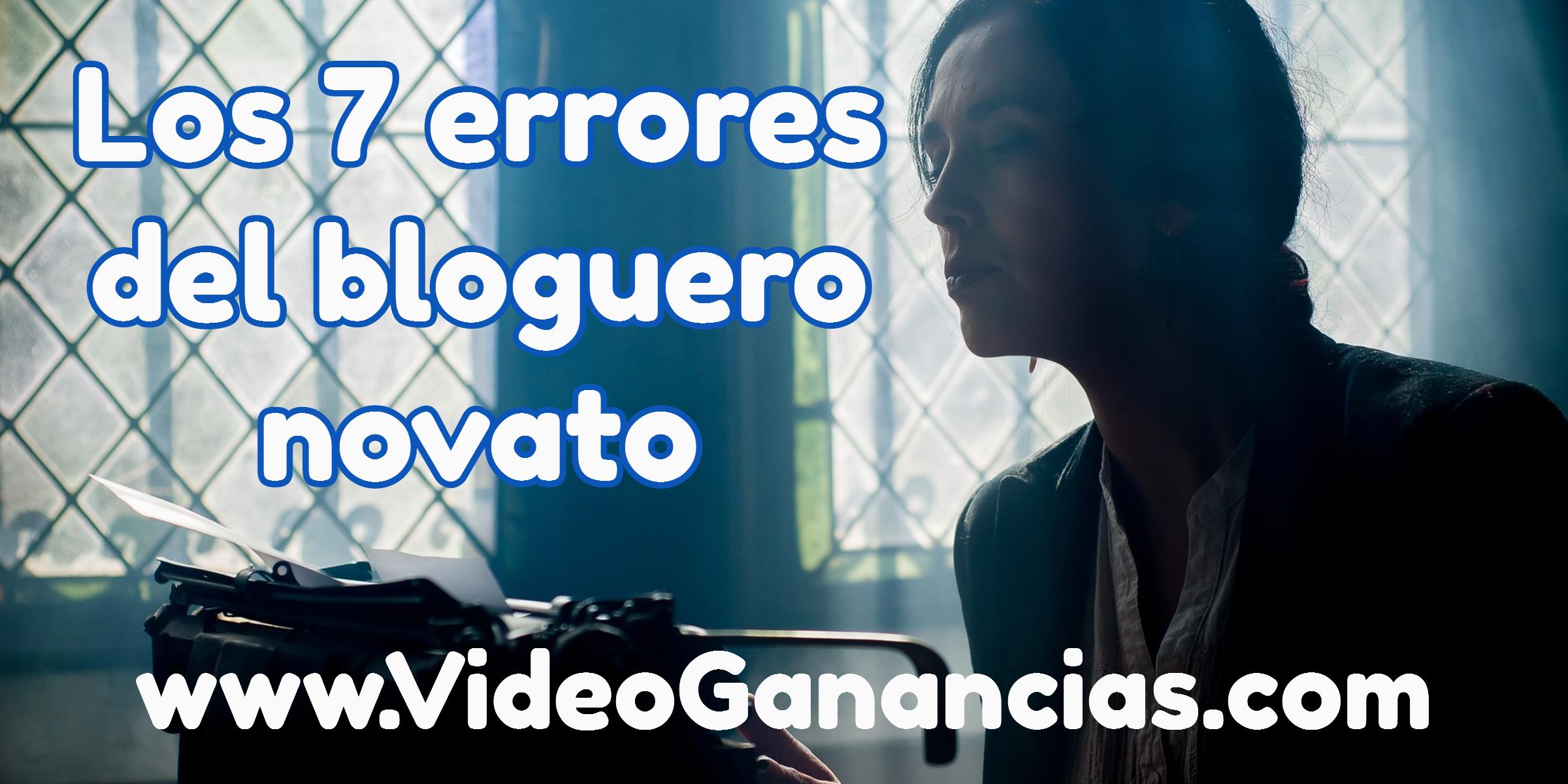 los-7-errores-del-bloguero-novato1